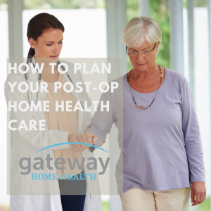 How to Plan Your Post-Operative Home Health Care_ A Guide-2