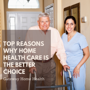 Top Reasons why home health care is the better choice-2